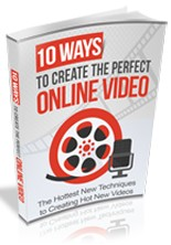 Product picture 10 Ways to Create the Perfect Online Video