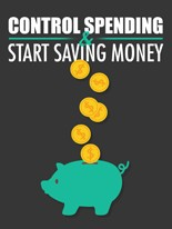 Product picture Control Spending and Start Saving Money